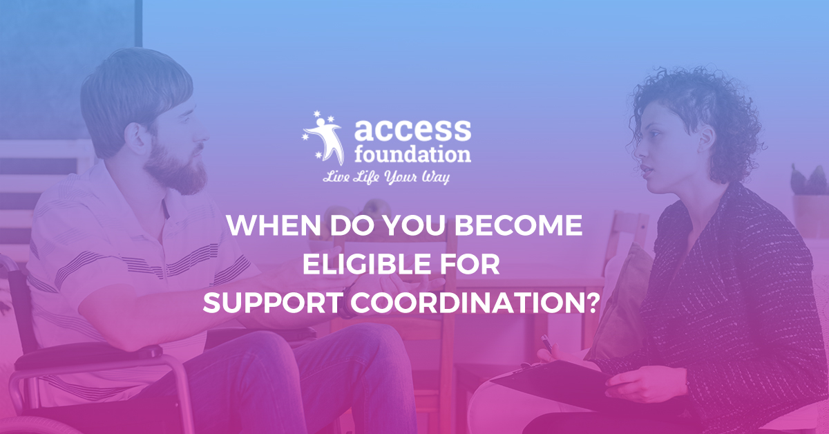 eligible for support coordination